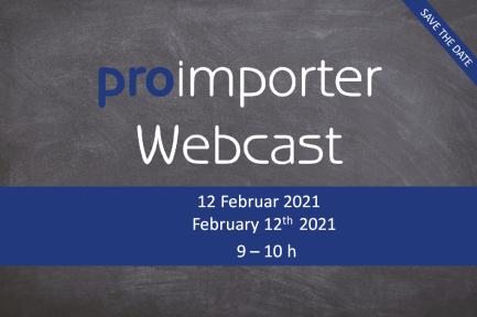 proimporter Webcast February 12th 2021 - 9 to 10 AM